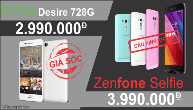 HTC Desire 728G Và Asus Zenfone Selfie giảm giá shock dịp cuối tuần