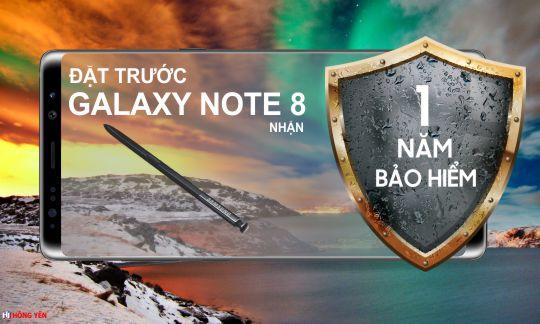 Đặt trước Samsung galaxy Note 8 nhận ngay gói bảo hiểm