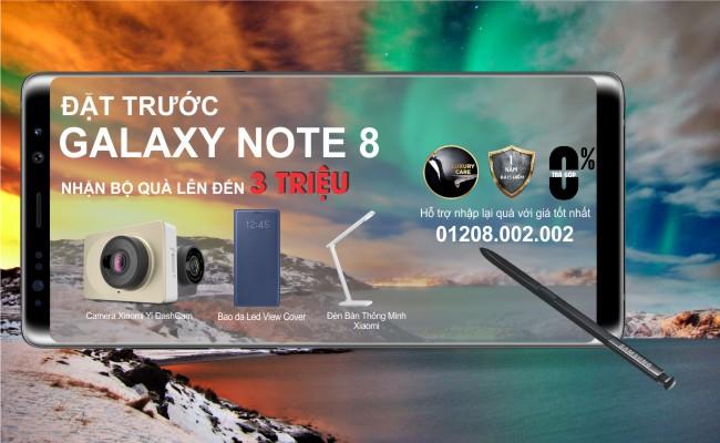Đặt trước samsung galaxy note 8 nhận bộ ưu đãi 5 triệu