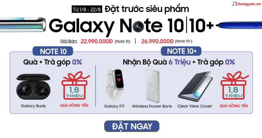 Ưu đãi trả góp 0% lãi suất cho Samsung Galaxy Note 10|10+