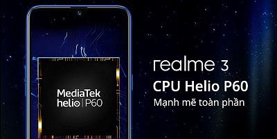 Chipset Helio P60 trên điện thoại Realme 3.