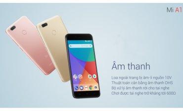 Hệ thống âm thanh toàn diện trên Xiaomi Mi A1