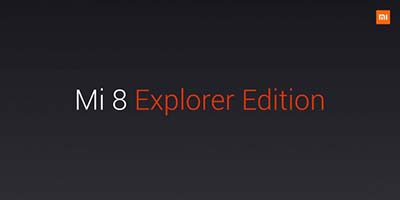 Mi 8 Explorer Edition