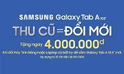 Thu cũ đổi mới lên đời Samsung Galaxy Tab A 10.5 2018 tiết kiệm ngay 4.000.000 đồng