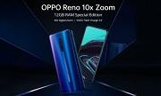 Ra mắt Oppo Reno 10x Zoom RAM 12GB bản đặc biệt
