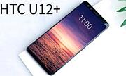 HTC chính thức ra mắt điện thoại U12+: 4 camera, viền mỏng, vỏ xuyên thấu