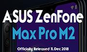 Asus Zenfone Max Pro M2 chưa ra mắt, đã lộ video trên tay.