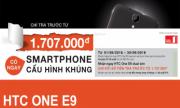 CHƯƠNG TRÌNH TRẢ GÓP LÃI SUẤT 0% CHO HTC ONE E9