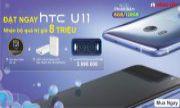 PRE-ORDER HTC U11 Tại Hồng Yến Nhận Ngay Bộ Quà Khủng