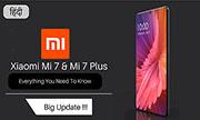 Điện thoại Xiaomi Mi 7: Lô cấu hình khủng, giá chỉ khoảng 10 triệu?